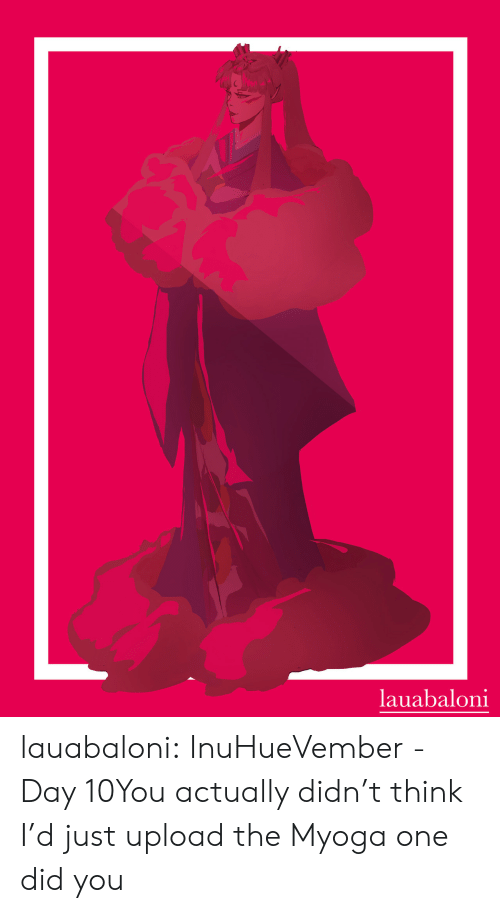 Target, Tumblr, and Blog: lauabaloni lauabaloni:  InuHueVember - Day 10You actually didn't think I'd just upload the Myoga one did you