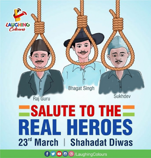 Heroes, The Real, and Indianpeoplefacebook: LAUGHINO  Colours  Bhagat Singh  Sukhdev  Raj Guru  SALUTE TO THE  REAL HEROES  23rd March | Shahadat Diwas  f y o 08/LaughingColours
