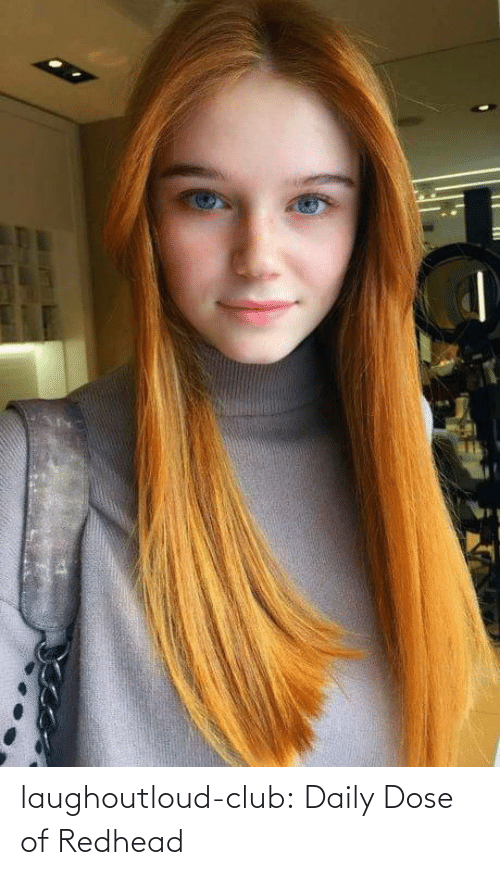 dose: laughoutloud-club:  Daily Dose of Redhead