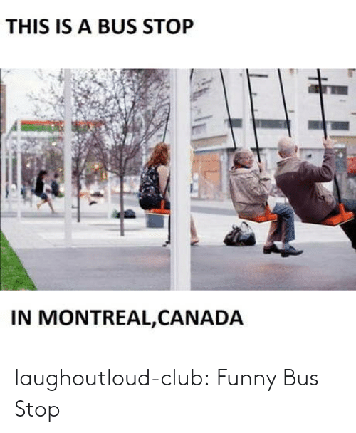 bus: laughoutloud-club:  Funny Bus Stop