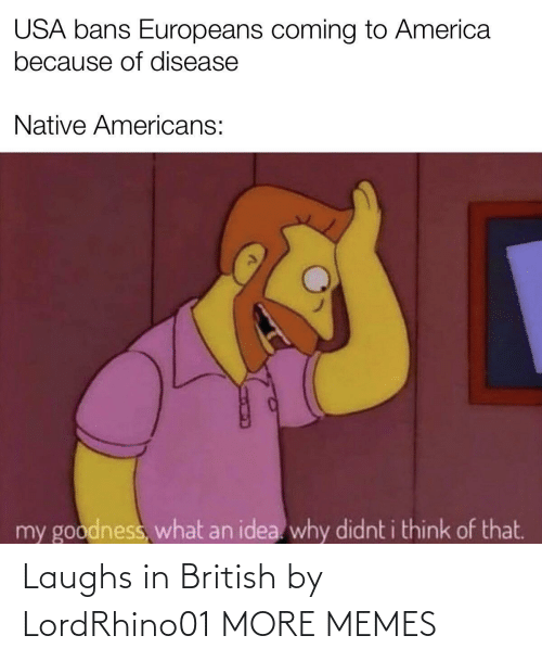 Dank, Memes, and Target: Laughs in British by LordRhino01 MORE MEMES