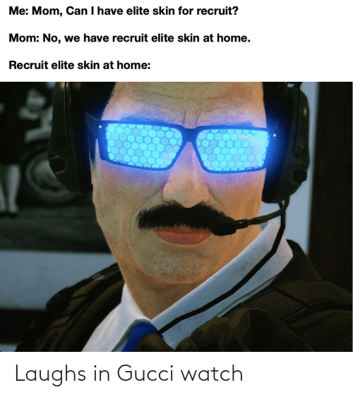Laughs: Laughs in Gucci watch