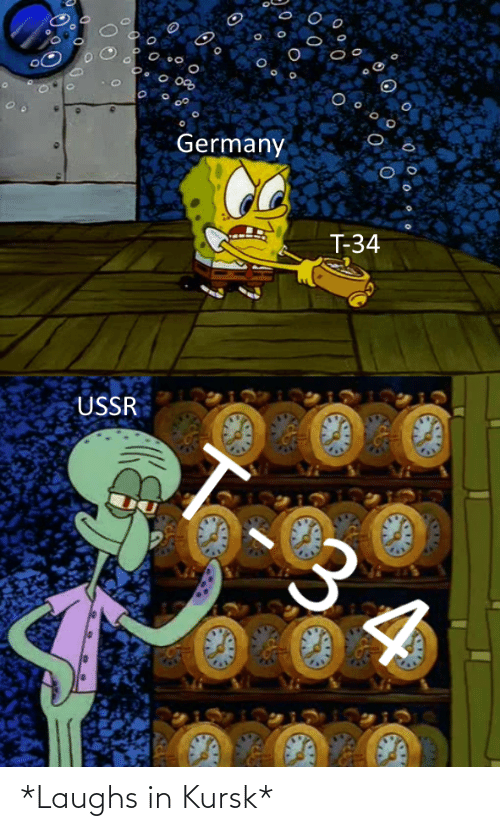 Laughs: *Laughs in Kursk*