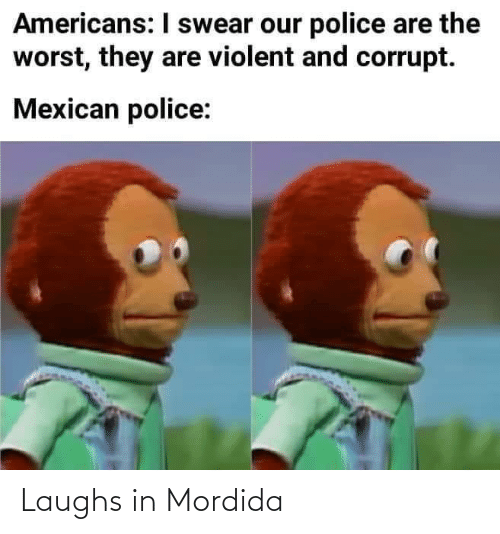 Laughs In: Laughs in Mordida