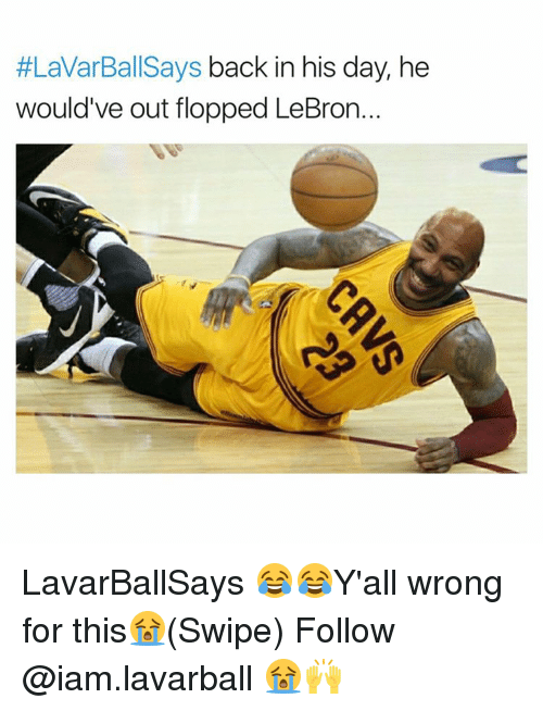 Iamed:  #LaVarBallSays back in his day, he  would've out flopped LeBron. LavarBallSays 😂😂Y'all wrong for this😭(Swipe) Follow @iam.lavarball 😭🙌
