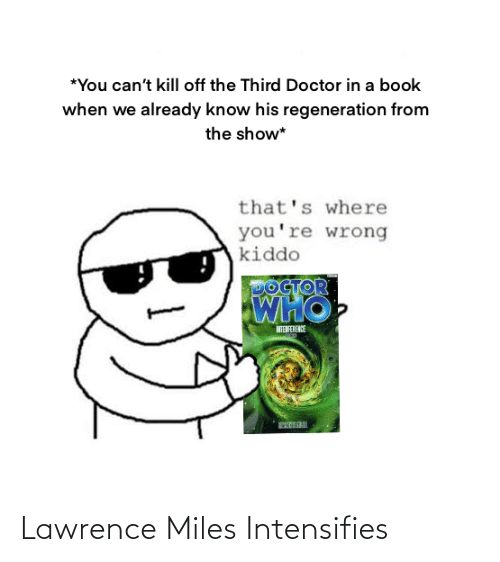 Lawrence: Lawrence Miles Intensifies