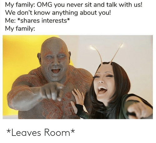 room: *Leaves Room*