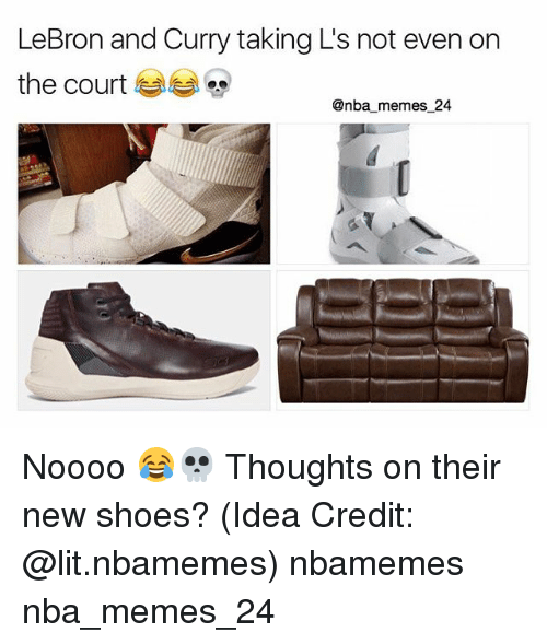Taking Ls: LeBron and Curry taking L's not even on  the court  @nba memes 24 Noooo 😂💀 Thoughts on their new shoes? (Idea Credit: @lit.nbamemes) nbamemes nba_memes_24