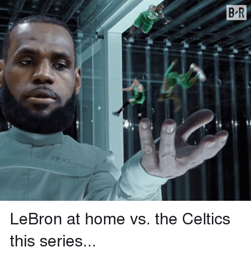 Celtics, Home, and Lebron: LeBron at home vs. the Celtics this series...