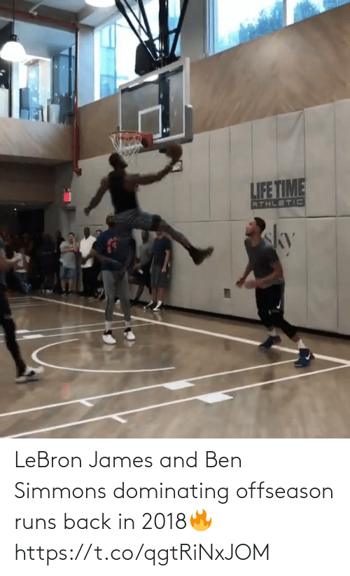 james: LeBron James and Ben Simmons dominating offseason runs back in 2018🔥 https://t.co/qgtRiNxJOM
