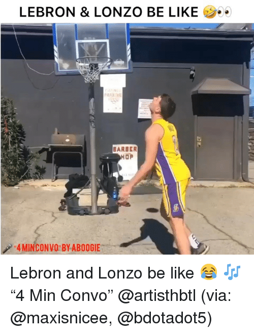 "Barber, Basketball, and Be Like: LEBRON & LONZO BE LIKE  ..  BARBER  4 MINCONVO BY ABOOGIE Lebron and Lonzo be like 😂 🎶 ""4 Min Convo"" @artisthbtl (via: @maxisnicee, @bdotadot5)"