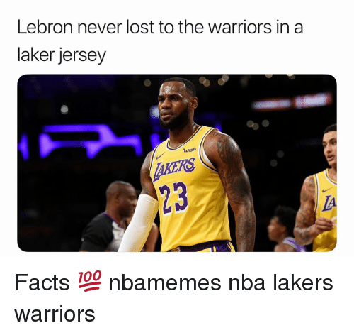 Basketball, Facts, and Los Angeles Lakers: Lebron never lost to the warriors in a  laker jersey  wish  AKERS  23  IA Facts 💯 nbamemes nba lakers warriors