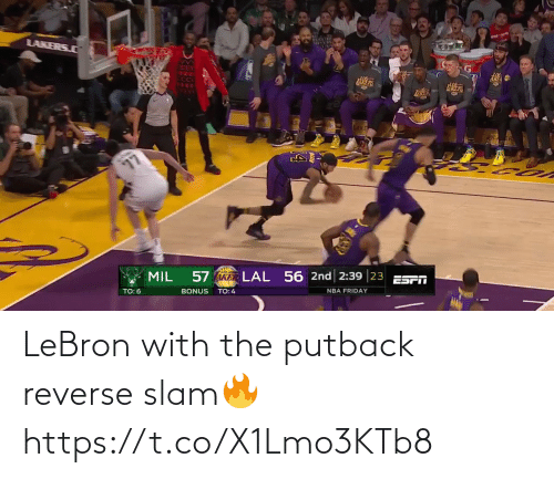 Reverse: LeBron with the putback reverse slam🔥 https://t.co/X1Lmo3KTb8