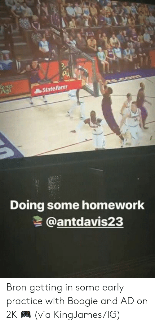 Statefarm, Homework, and Com: Leeses  Putfs  COm  StateFarm  Doing some homework  @antdavis23 Bron getting in some early practice with Boogie and AD on 2K 🎮  (via KingJames/IG)
