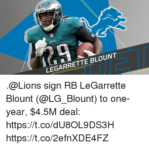 legarrette blount: LEGARRETTE BLOUNT .@Lions sign RB LeGarrette Blount (@LG_Blount) to one-year, $4.5M deal: https://t.co/dU8OL9DS3H https://t.co/2efnXDE4FZ