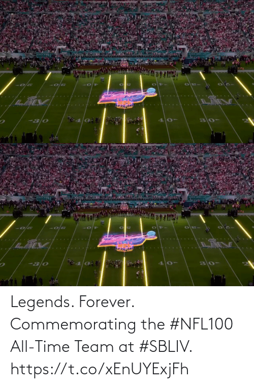 All Time: Legends. Forever.  Commemorating the #NFL100 All-Time Team at #SBLIV. https://t.co/xEnUYExjFh