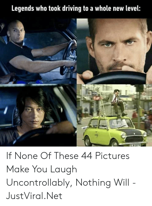 Driving, Pictures, and Net: Legends who took driving to a whole new level: If None Of These 44 Pictures Make You Laugh Uncontrollably, Nothing Will - JustViral.Net