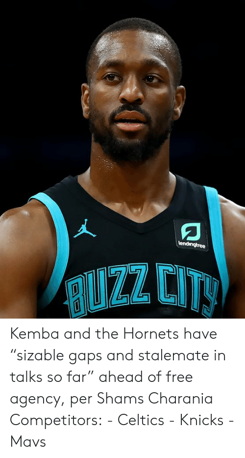 "New York Knicks, Celtics, and Free: lendingtree  RUZZ CITY Kemba and the Hornets have ""sizable gaps and stalemate in talks so far"" ahead of free agency, per Shams Charania  Competitors: - Celtics - Knicks - Mavs"