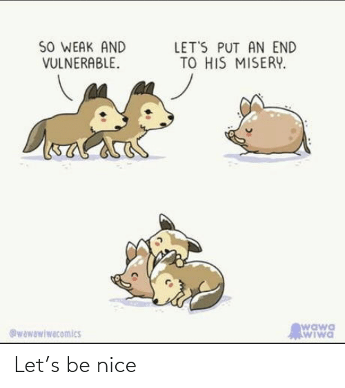 Nice: Let's be nice