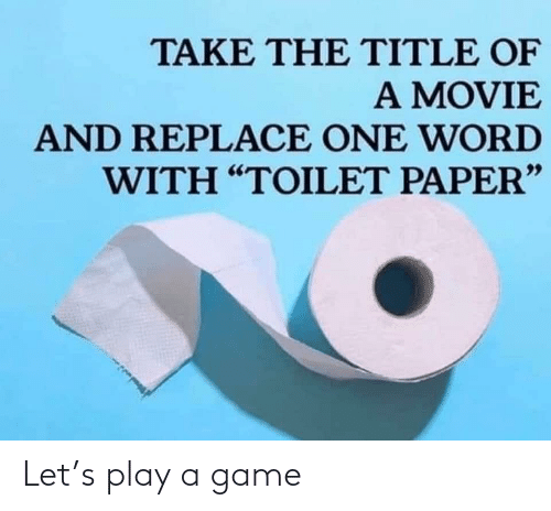 Play A Game: Let's play a game