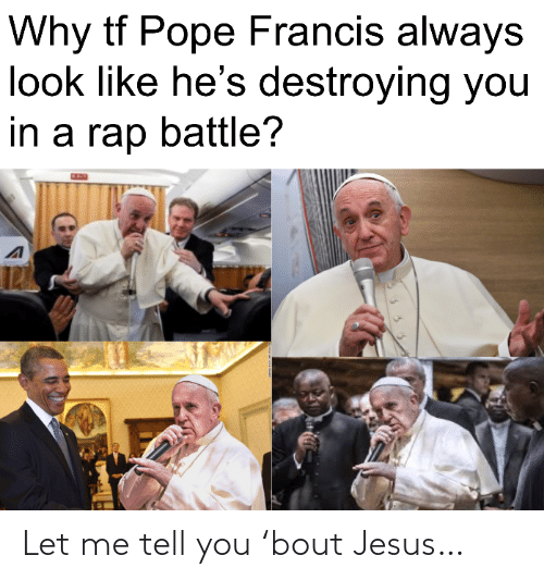 Jesus: Let me tell you 'bout Jesus…