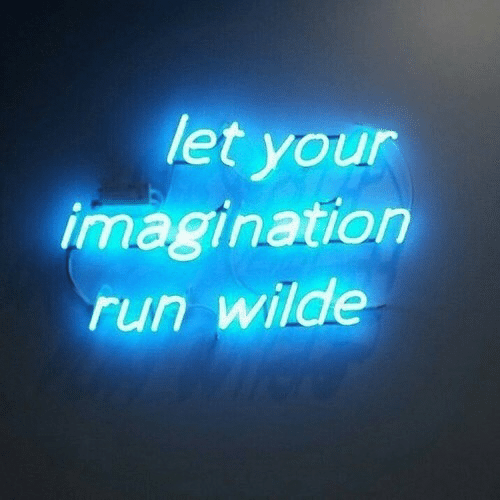 Run, Imagination, and Your: let your  imagination  run wilde