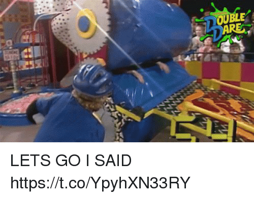 Memes, 🤖, and Let's: LETS GO I SAID https://t.co/YpyhXN33RY