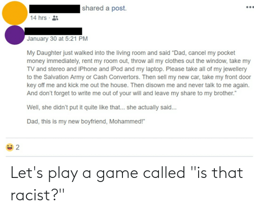"""called: Let's play a game called """"is that racist?"""""""