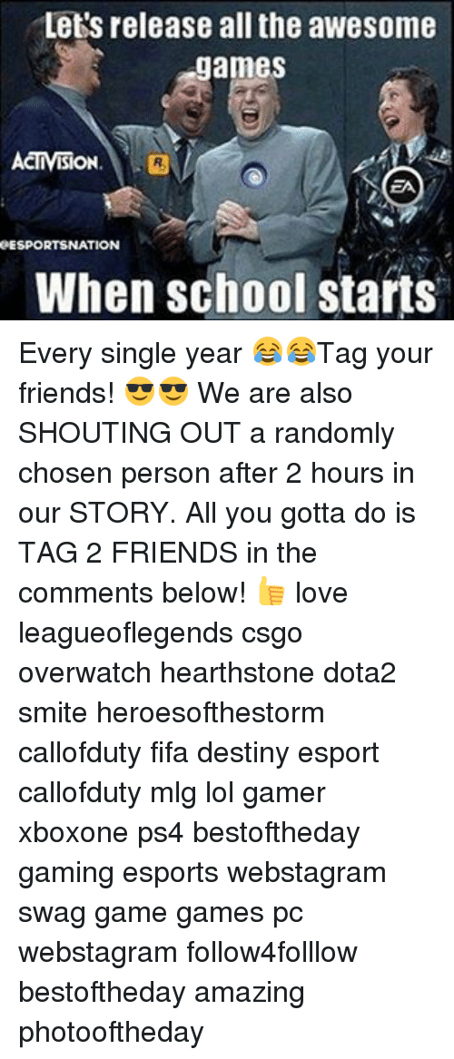 Smite: Lets release all the awesome  games  eESPORTSNATION  When school starts Every single year 😂😂Tag your friends! 😎😎 We are also SHOUTING OUT a randomly chosen person after 2 hours in our STORY. All you gotta do is TAG 2 FRIENDS in the comments below! 👍 love leagueoflegends csgo overwatch hearthstone dota2 smite heroesofthestorm callofduty fifa destiny esport callofduty mlg lol gamer xboxone ps4 bestoftheday gaming esports webstagram swag game games pc webstagram follow4folllow bestoftheday amazing photooftheday
