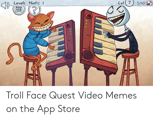 Quest Video: Levels Hints: I Troll Face Quest Video Memes on the App Store