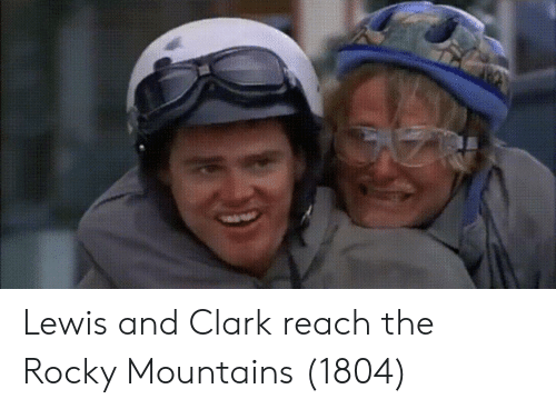 Rocky, Lewis and Clark, and Rocky Mountains: Lewis and Clark reach the Rocky Mountains (1804)