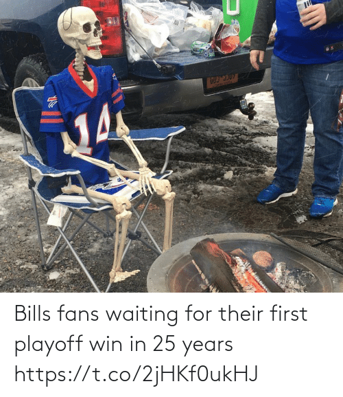 Waiting For: li  ATREBE SEAl  Acon Bills fans waiting for their first playoff win in 25 years https://t.co/2jHKf0ukHJ