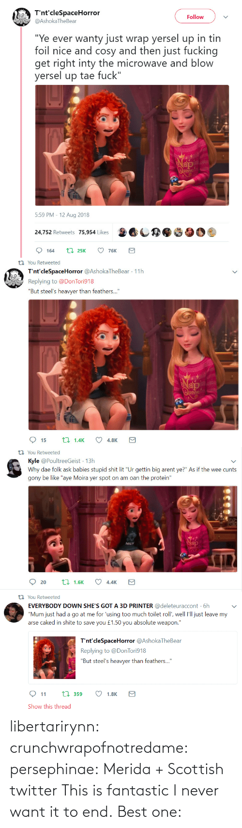 Twitter: libertarirynn:  crunchwrapofnotredame:  persephinae: Merida + Scottish twitter  This is fantastic I never want it to end.   Best one: