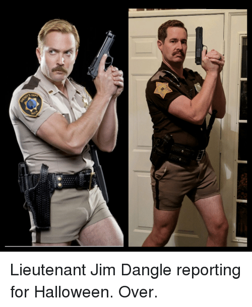 Lieutenant Jim Dangle Reporting For Halloween Over Funny Meme On