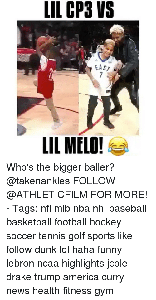 Baseballisms: LIL CP3 VS  EAST  LIL MELO! Who's the bigger baller? @takenankles FOLLOW @ATHLETICFILM FOR MORE! - Tags: nfl mlb nba nhl baseball basketball football hockey soccer tennis golf sports like follow dunk lol haha funny lebron ncaa highlights jcole drake trump america curry news health fitness gym
