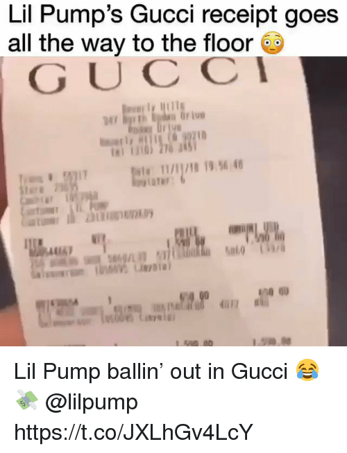 Gucci, Receipt, and All The: Lil Pump's Gucci receipt goe:s  all the way to the floor  GUCC  AR/8 19.96 4 Lil Pump ballin' out in Gucci 😂💸 @lilpump https://t.co/JXLhGv4LcY