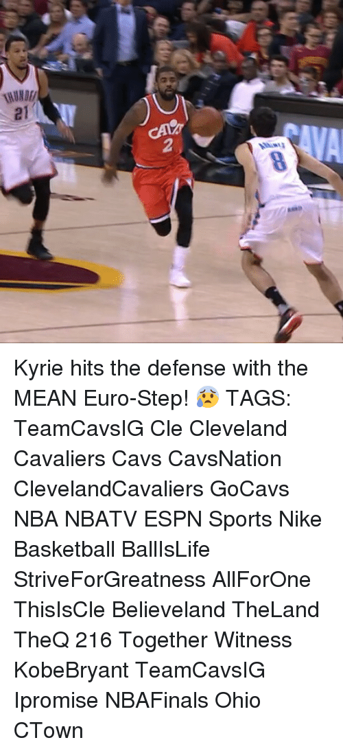 Cavs, Cleveland Cavaliers, and Espn: LilUMW  2  Masset Kyrie hits the defense with the MEAN Euro-Step! 😰 TAGS: TeamCavsIG Cle Cleveland Cavaliers Cavs CavsNation ClevelandCavaliers GoCavs NBA NBATV ESPN Sports Nike Basketball BallIsLife StriveForGreatness AllForOne ThisIsCle Believeland TheLand TheQ 216 Together Witness KobeBryant TeamCavsIG Ipromise NBAFinals Ohio CTown