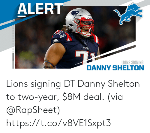 Signing: Lions signing DT Danny Shelton to two-year, $8M deal. (via @RapSheet) https://t.co/v8VE1Sxpt3