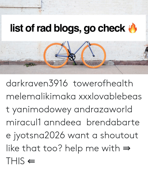 Fucking, Tumblr, and Fuck: list of rad blogs, go check darkraven3916  towerofhealth melemalikimaka xxxlovablebeast yanimodowey andrazaworld  miracul1 anndeea  brendabartee jyotsna2026  want a shoutout like that too? help me with ⇛ THIS ⇚
