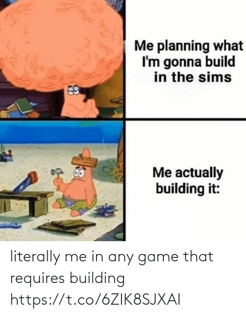 building: literally me in any game that requires building https://t.co/6ZIK8SJXAI