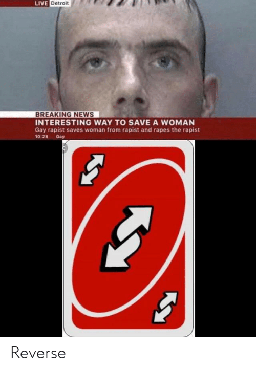 Live Detroit Breaking News Interesting Way To Save A Woman Gay