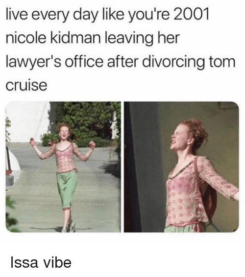 Nicole Kidman, Tom Cruise, and Cruise: live every day like you're 2001  nicole kidman leaving her  lawyer's office after divorcing tom  cruise Issa vibe