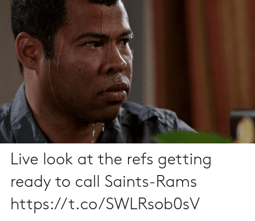 Nfl, New Orleans Saints, and Live: Live look at the refs getting ready to call Saints-Rams https://t.co/SWLRsob0sV