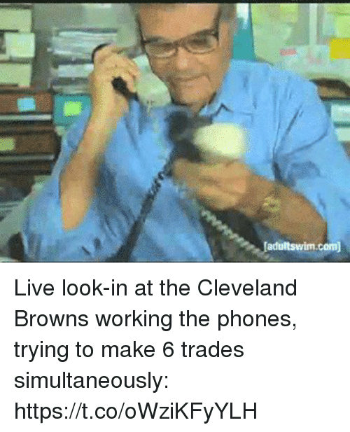 Cleveland Browns, Sports, and Browns: Live look-in at the Cleveland Browns working the phones, trying to make 6 trades simultaneously: https://t.co/oWziKFyYLH