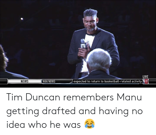 Basketball, Nba, and News: LIVE  NEWS  expected to return to basketball-recivity v  NBA NEWS Tim Duncan remembers Manu getting drafted and having no idea who he was 😂