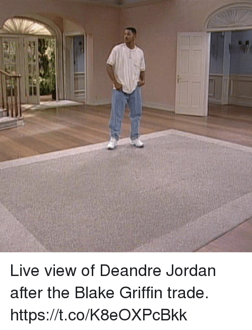 DeAndre Jordan: Live view of Deandre Jordan after the Blake Griffin trade. https://t.co/K8eOXPcBkk