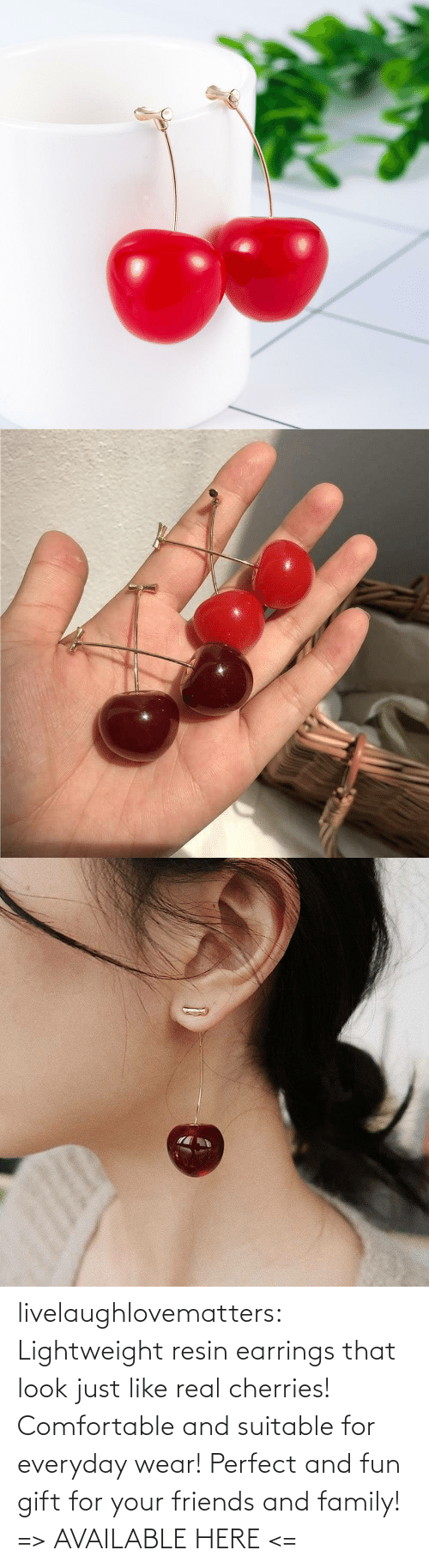 comfortable: livelaughlovematters: Lightweight resin earrings that look just like real cherries! Comfortable and suitable for everyday wear! Perfect and fun gift for your friends and family! => AVAILABLE HERE <=