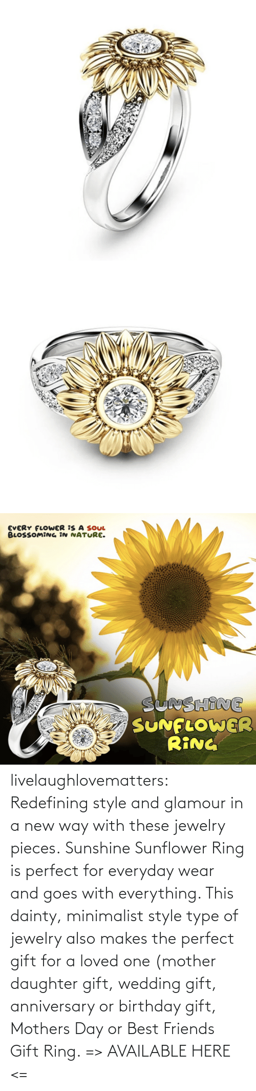 Mothers: livelaughlovematters: Redefining style and glamour in a new way with these jewelry pieces. Sunshine Sunflower Ring is perfect for everyday wear and goes with everything. This dainty, minimalist style type of jewelry also makes the perfect gift for a loved one (mother daughter gift, wedding gift, anniversary or birthday gift, Mothers Day or Best Friends Gift Ring. => AVAILABLE HERE <=