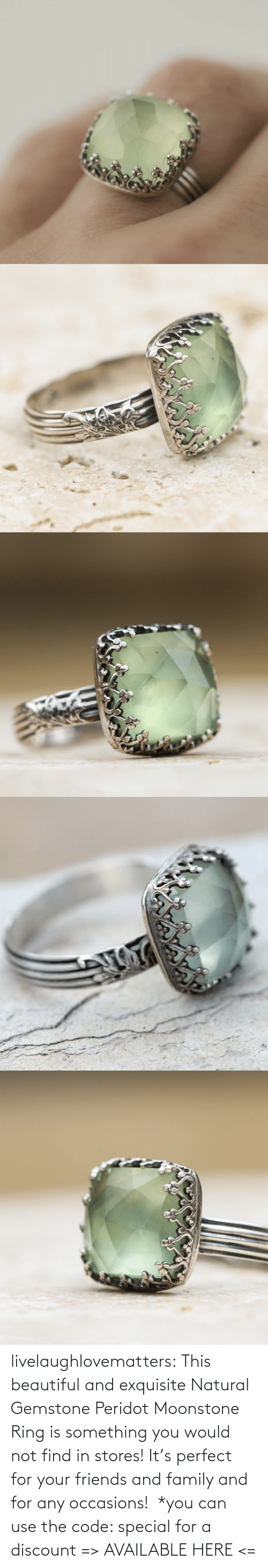 use: livelaughlovematters: This beautiful and exquisite Natural Gemstone Peridot Moonstone Ring is something you would not find in stores! It's perfect for your friends and family and for any occasions!  *you can use the code: special for a discount => AVAILABLE HERE <=