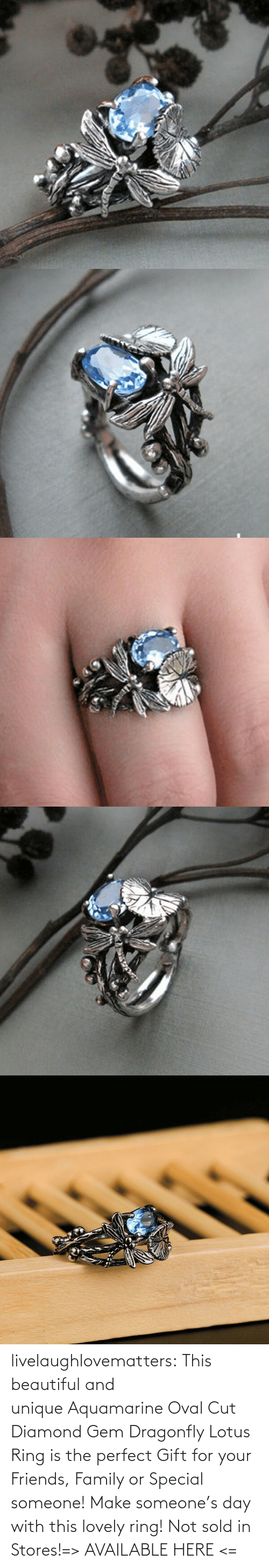 Sold: livelaughlovematters:  This beautiful and unique Aquamarine Oval Cut Diamond Gem Dragonfly Lotus Ring is the perfect Gift for your Friends, Family or Special someone! Make someone's day with this lovely ring! Not sold in Stores!=> AVAILABLE HERE <=